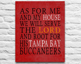 "Tampa Bay Buccaneers Bucs football inspired Personalized Customized Art Print- ""As for Me"" Parody- Unframed Print"