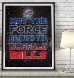 "Buffalo Bills football ""May the Force Be With You"" Art Print Poster Gift"