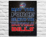"Buffalo Bills football ""May the Force Be With You"" ART PRINT, Sports Wall Decor, man cave gift for him, Unframed"