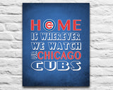 "Chicago Cubs Baseball Inspired Personalized & Customized ART PRINT- ""Home Is"" Parody Retro Unframed Print"