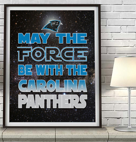 "Carolina Panthers ""May the Force Be With You"" Art Print Poster Gift"