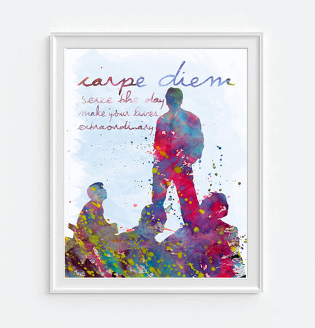 Dead Poets Society - Carpe Diem - Seize the Day - reproduction watercolor ink splattered ART PRINT