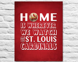 "St. Louis Cardinals inspired Personalized/Customized Art Print- ""Home Is"" Parody- Retro, Vintage-  Unframed Print"