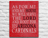 "Arizona Cardinals Personalized ""As for Me"" Art Print"