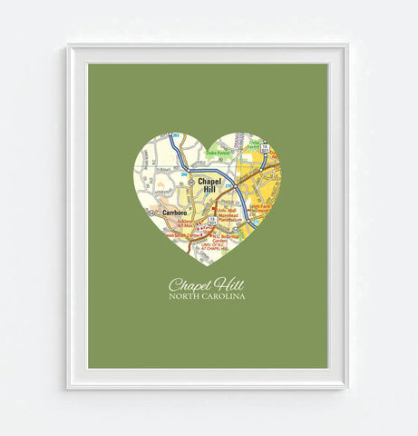 Chapel Hill North Carolina Heart Map - Custom Colors - Couples - Wedding - Engagement -Anniversary -Christmas- Family gift UNFRAMED ART PRINT
