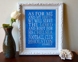 "Chelsea FC football club inspired Personalized Customized Art Print- ""As for Me"" Parody- Unframed Print"