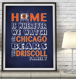 "Chicago Bears Personalized ""Home is"" Art Print Poster Gift"