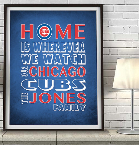 "Chicago Cubs Baseball Personalized ""Home is"" Art Print Poster Gift"