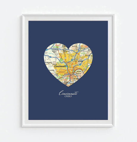 Cincinnati Ohio Heart Map - Custom Colors - Couples - Wedding - Engagement -Anniversary -Christmas- Family gift UNFRAMED ART PRINT
