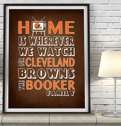 "Cleveland Browns Personalized ""Home is"" Art Print Poster Gift"