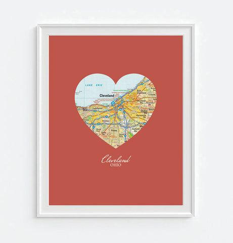 Cleveland Ohio Heart Map - Custom Colors - Couples - Wedding - Engagement -Anniversary -Christmas- Family gift UNFRAMED ART PRINT