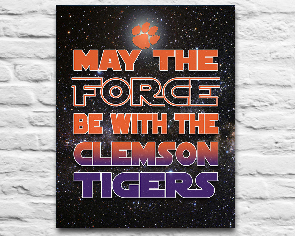Clemson Tigers May The Force Be With You Art Print Poster Gift