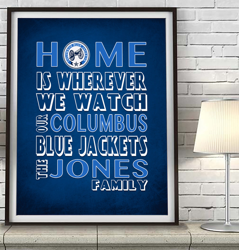 "Columbus Blue Jackets hockey Personalized ""Home is"" Art Print Poster Gift"