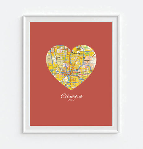 Columbus Ohio Heart Map - Custom Colors - Couples - Wedding - Engagement -Anniversary -Christmas- Family gift UNFRAMED ART PRINT