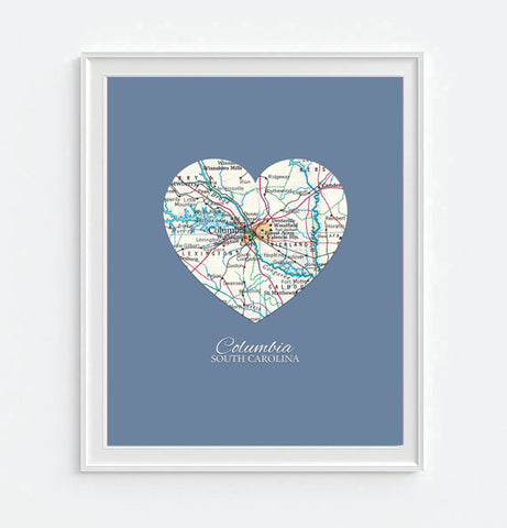 Columbia South Carolina Heart Map - Custom Colors - Couples - Wedding - Engagement -Anniversary -Christmas- Family gift UNFRAMED ART PRINT