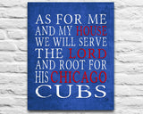 "Chicago Cubs baseball inspired Personalized Customized Art Print- ""As for Me"" Parody- Unframed Print"