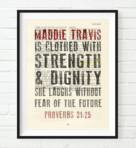 She is Clothed With Strength & Dignity-Proverbs 31:25 Personalized ART PRINT