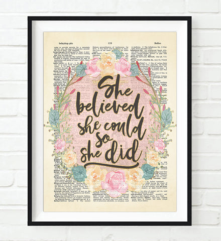 She Believed She Could So She Did Quote - Dictionary Art Print