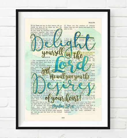Delight yourself in the Lord- Psalms 37:4 -Vintage Bible Highlighted Verse Scripture Page- Christian Wall ART PRINT