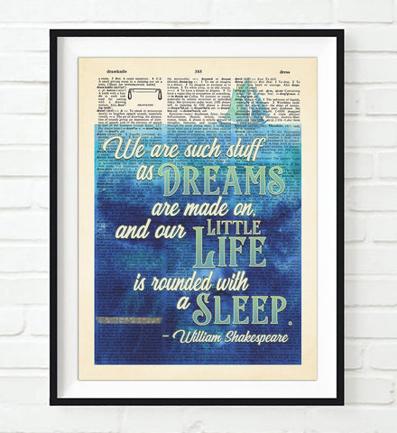 We are Such Stuff as Dreams are Made on - Shakespeare Quote - Dictionary Art Print