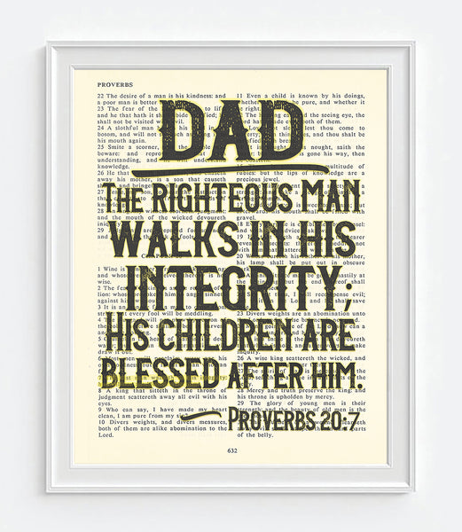 Dad The Righteous Man Walks In His Integrity Proverbs