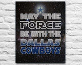 "Dallas Cowboys ""May the Force Be With You"" ART PRINT, Sports Wall Decor, man cave gift for him, Unframed"