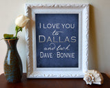 "Dallas Cowboys inspired & personalized ""I Love You to Dallas and Back""parody ART PRINT - Unframed"
