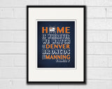 "Denver Broncos inspired Personalized Customized Art Print- ""Home Is"" Parody- Retro, Vintage-  Unframed Print"