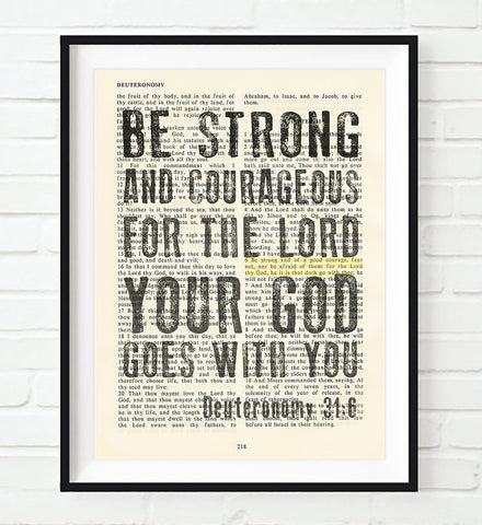 Be Strong and Courageous - Deuteronomy 31:6- Vintage Bible Highlighted KJV Verse Scripture Page- Christian Wall ART PRINT