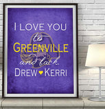"ECU East Carolina Pirates personalized ""I Love You to Greenville and Back"" Art Print Poster Gift"