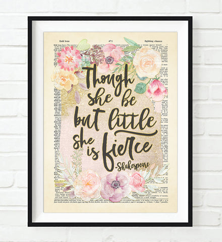 Though She Be But Little She Is Fierce - William Shakespeare Quote - Dictionary Art Print