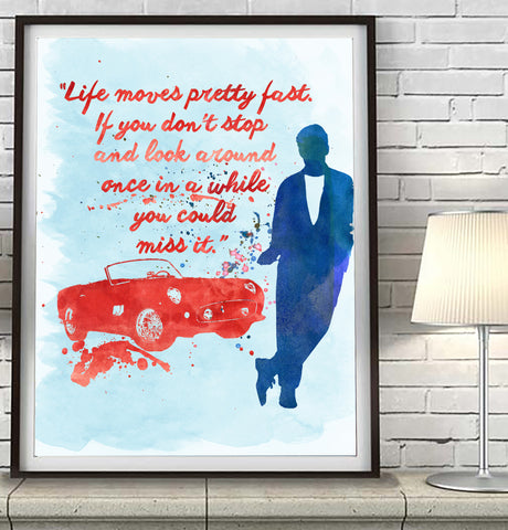 Ferris Bueller's Day Off quote Art Print Poster Gift