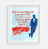 Ferris Bueller's Day Off quote - Vintage 80's movie reproduction watercolor ink splattered ART PRINT