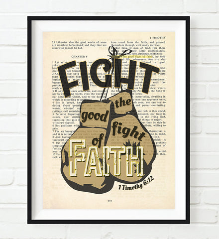 Fight the Good Fight of Faith - 1 Timothy 6:12 - Vintage Bible Highlighted Verse Scripture Page- Christian Wall ART PRINT