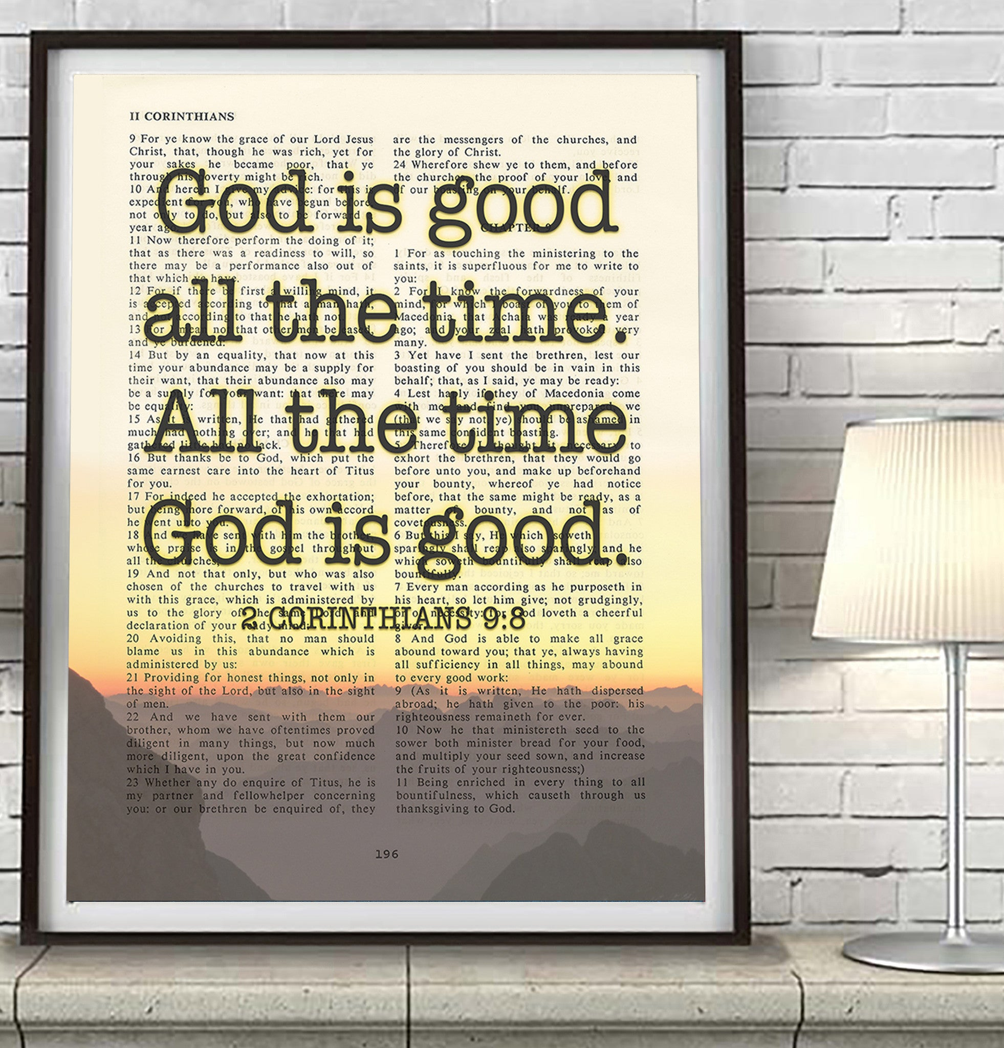 God Is Good All The Time 2 Corinthians 98 Bible Page Christian