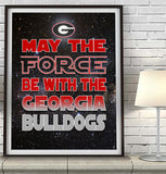 "Georgia Bulldogs ""May the Force Be With You"" Art Print Poster Gift"