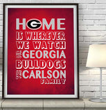 "Georgia Bulldogs UGA Personalized ""Home is"" Art Print Poster Gift"