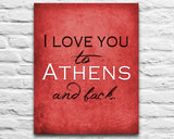 "Georgia Bulldogs inspired & personalized ""I Love You to Athens and Back""parody ART PRINT - Unframed"