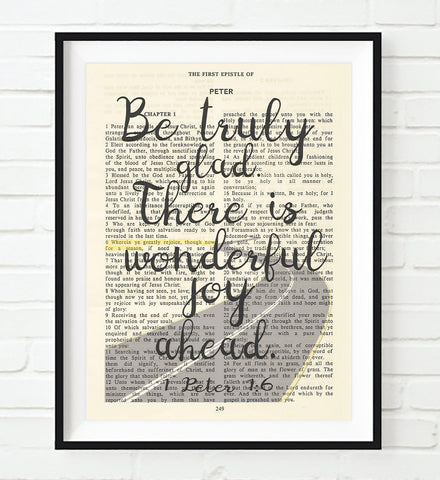 Be truly glad, there is wonderful joy ahead - 1 Peter 1:6 -Vintage Bible Highlighted Verse Scripture Page- Christian Wall ART PRINT