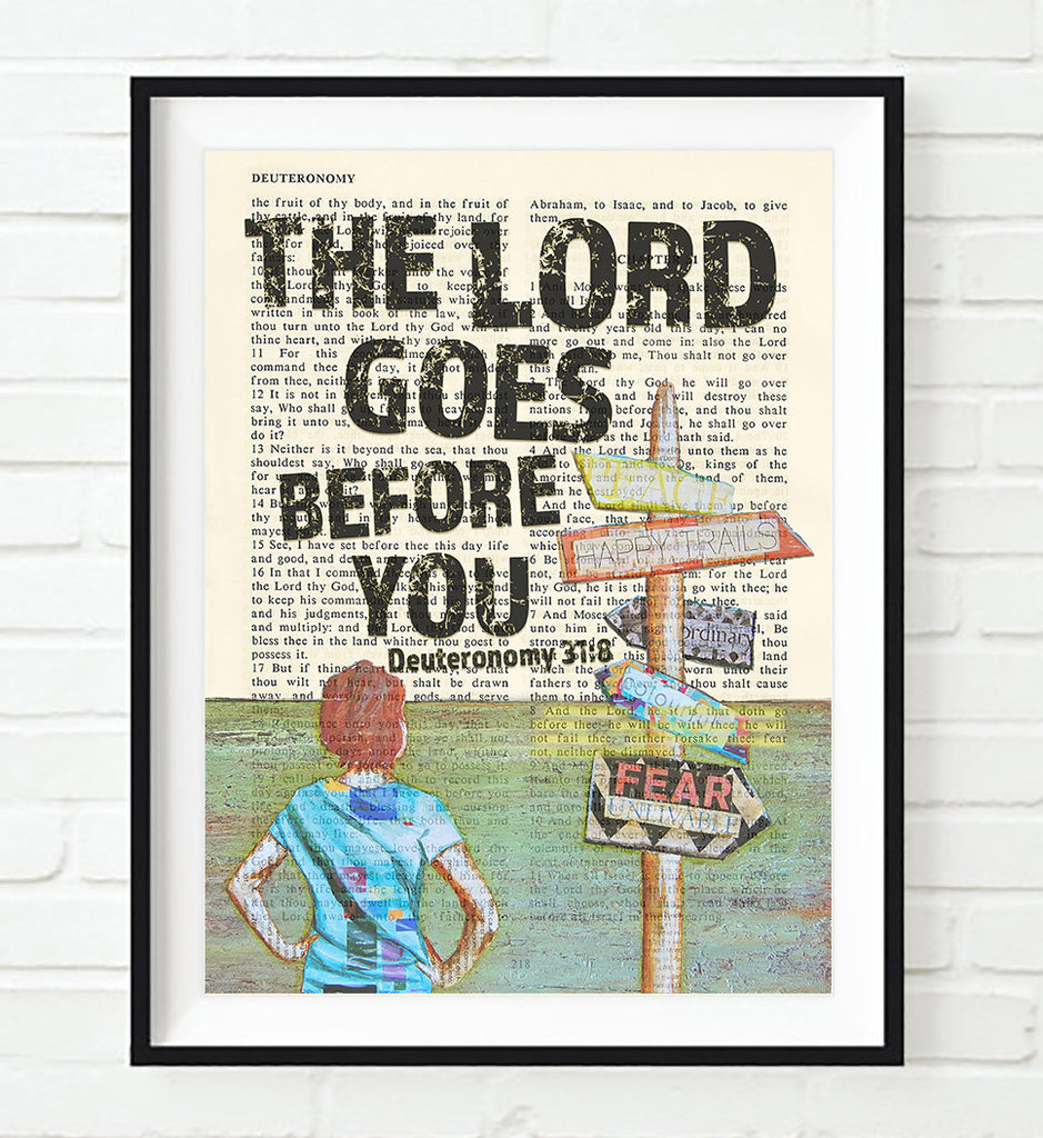 The Lord Goes Before You-Deuteronomy 31:8 Bible Art Print