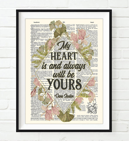 My Heart is and Always Will Be Yours - Jane Austen Quote - Dictionary Art Print