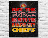 "Kansas City Chiefs ""May the Force Be With You"" ART PRINT, Sports Wall Decor, man cave gift for him, Unframed"