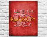 "Kansas City Chiefs inspired personalized ""I Love You to Kansas City and Back"" ART PRINT parody - Unframed"