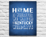 "Kentucky Wildcats Personalized ""Home is"" Art Print Poster Gift"