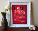 "Louisville Cardinals Personalized ""Home is"" Art Print Poster Gift"