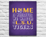"Louisiana State LSU Tigers inspired Personalized Customized Art Print- ""Home Is"" Parody- Retro, Vintage-  Unframed Print"