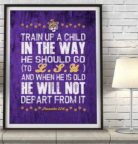 "LSU Louisiana State Tigers ""Train Up A Child"" Art Print Poster Gift"
