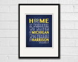 "Michigan Wolverines Personalized ""Home is"" Art Print Poster Gift"