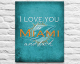 "Miami Dolphins inspired personalized ""I Love You to Miami and Back"" ART PRINT parody - Unframed"