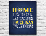 "Michigan Wolverines inspired Personalized Customized Art Print- ""Home Is"" Parody- Retro, Vintage-  Unframed Print"